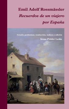 Recuerdos de un viajero por España de Emil Adolf Rossmassler